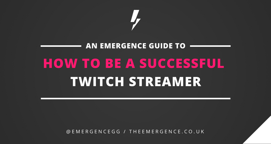 How To Be A Successful Twitch Streamer—Seven Real Tips